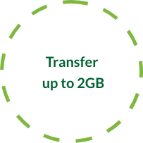 Transfer up to 2GB
